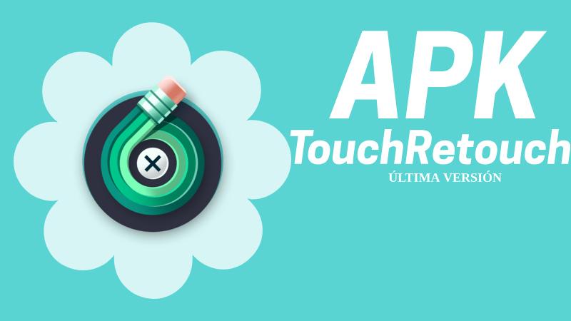 descargar touchretouch pro apk mod premium