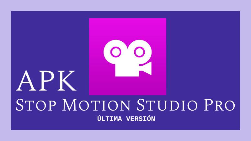 descargar stop motion studio pro apk mod premium