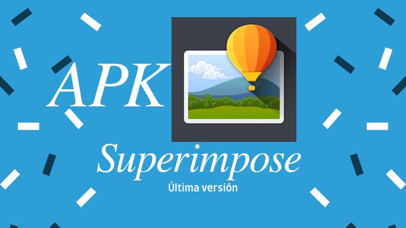 descargar superimpose apk pro premium mod