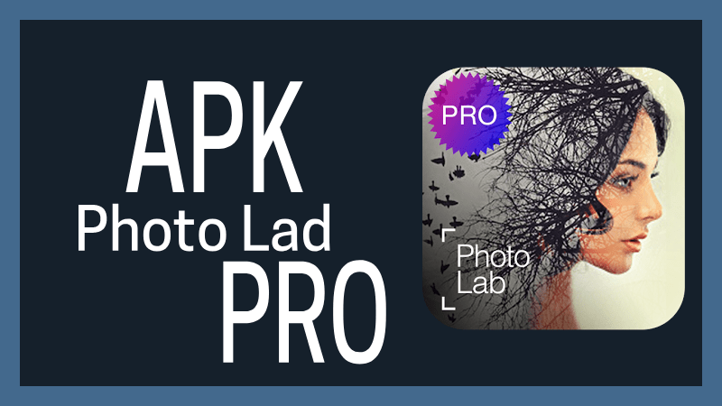 Photo Lad apk pro mod premium app